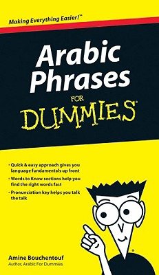 Arabic Phrases for Dummies By Bouchentouf, Amine