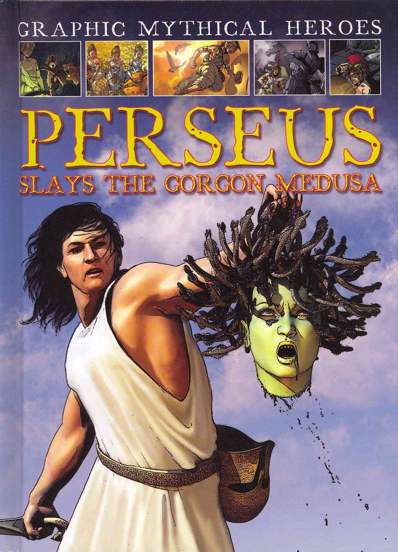 Perseus Slays the Gorgon Medusa By Jeffrey, Gary