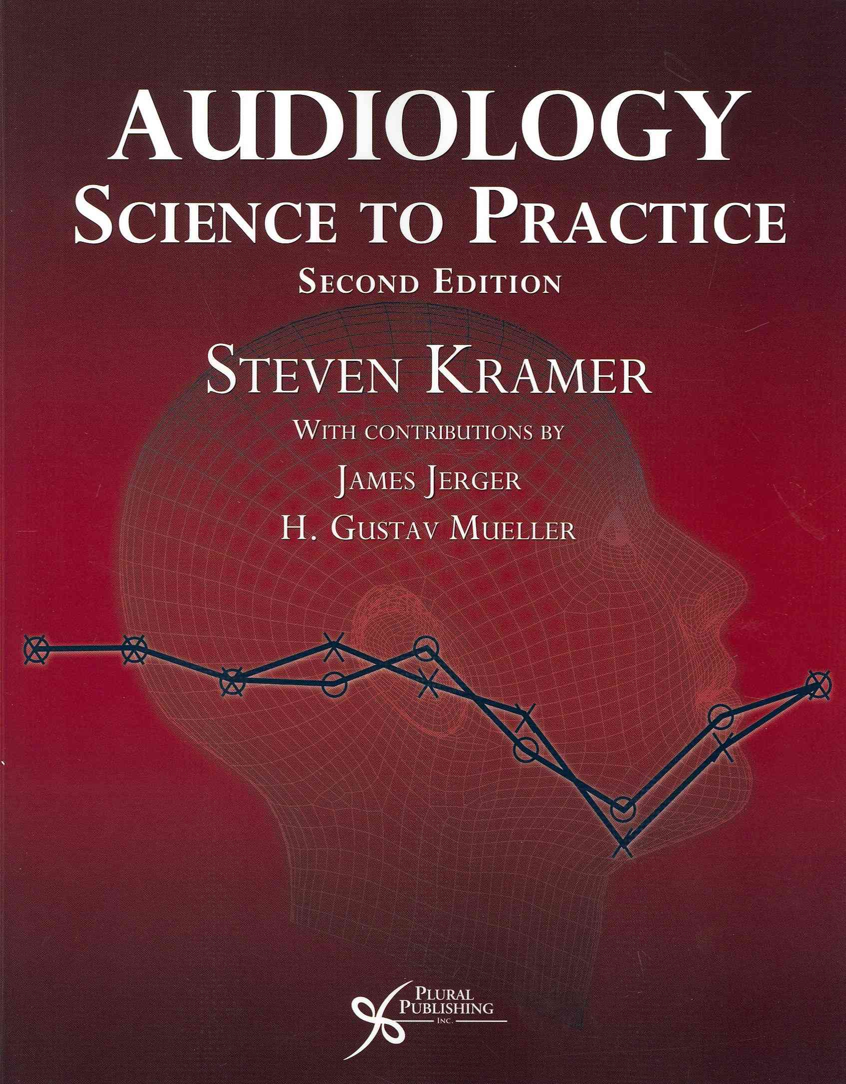 Audiology By Kramer, Steven
