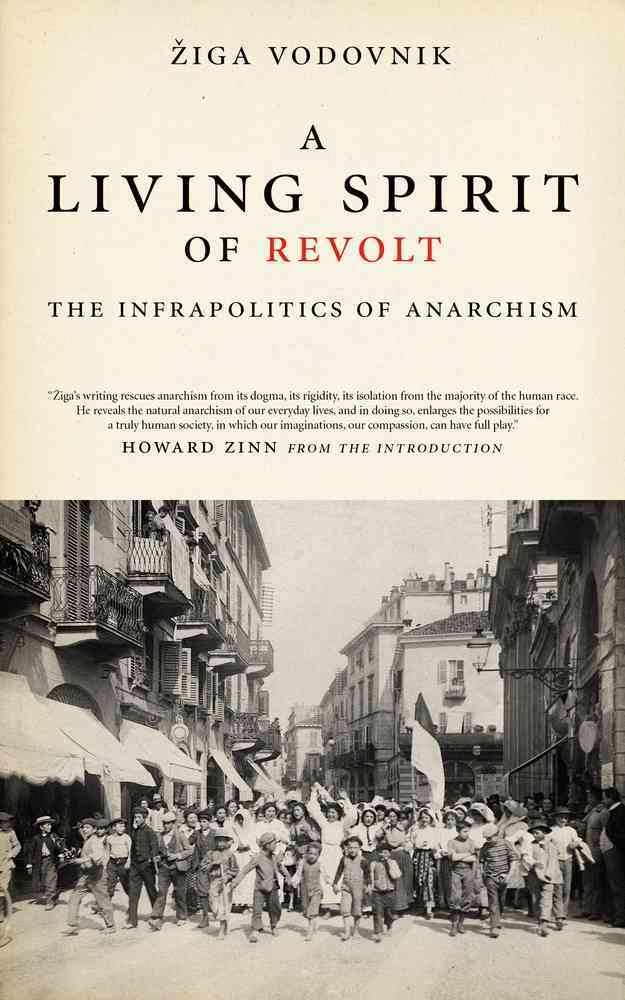A Living Spirit of Revolt By Vodovnik, Ziga/ Zinn, Howard (INT)